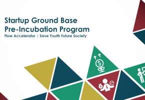 Startup Ground Base / Pre-Incubation Program